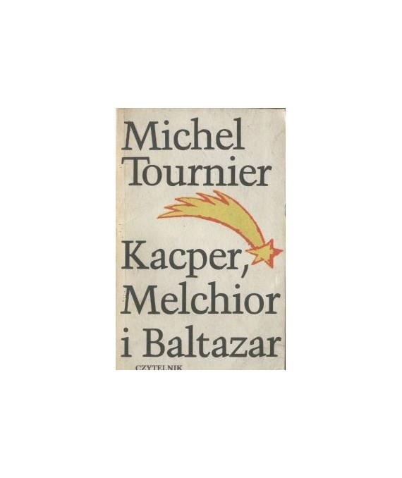 Kacper, Melchior i Baltazar