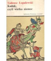 Kaduk, czyli wielka niemoc