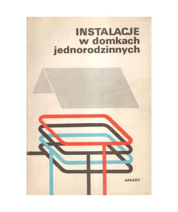 Instalacje w domkach jednorodzinnych