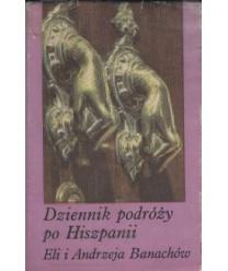 Dziennik podróży do Hiszpanii Eli i Andrzeja Banachów