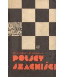 Polscy szachiści 1945-1980