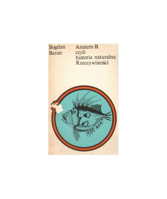 Anatem B. czyli historia naturalna Rzeczywistości