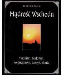 Mądrość Wschodu hinduizm, buddyzm, konfucjanizm, taoizm, shinto