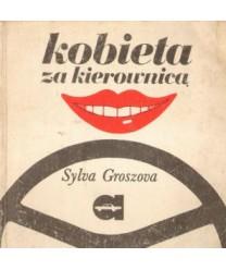 Kobieta za kierownicą czyli vademecum początkującej automobilistki