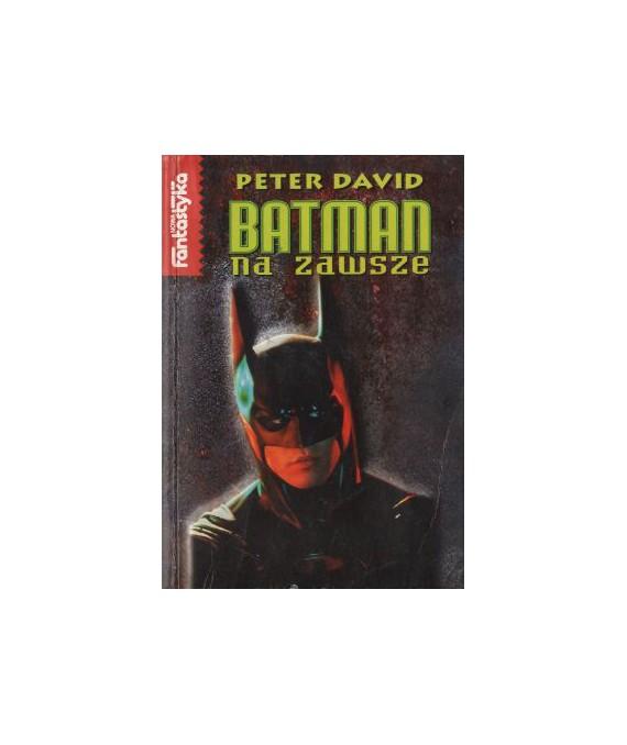 Batman na zawsze