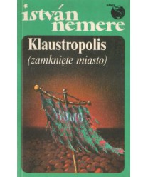 Klaustropolis (zamknięte miasto)
