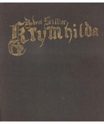 Krymhilda Opowieść rycesrka o Nibelungach według średniowiecznego eposu