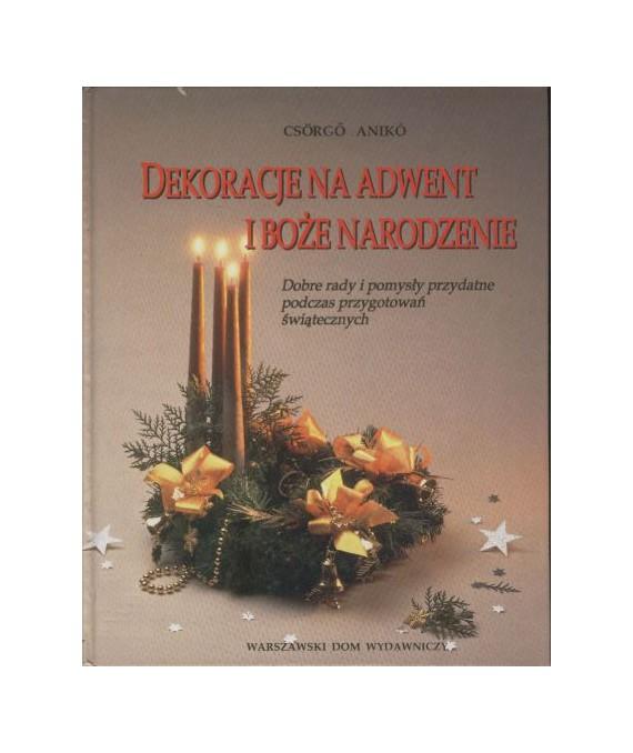Dekoracje na Adwent i Boże Narodzenie. Dobre rady i pomysły podczas przygotowań świątecznych