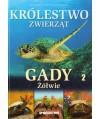 Królestwo zwierząt t.1 Gady - Żółwie