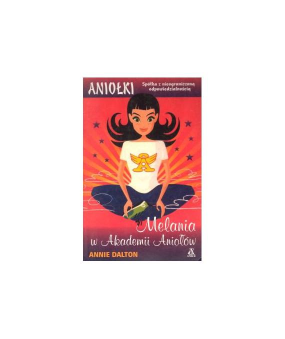 Melania w akademii aniołów