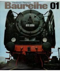 Baureihe 01. Geschichte, Bau und Bewahrung einer Schnellzuglokomotive