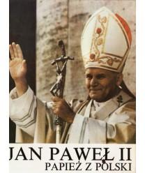 Jan Paweł II. Papież Polski