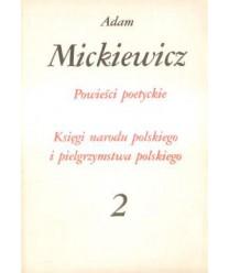 Powieści poetyckie. Księgi narodu polskiego i pielgrzymstwa polskiego