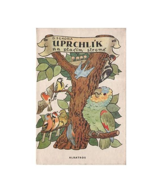 Uprchlik na ptačim stromě