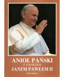 Anioł Pański z Papieżem Janem Pawłem II t.3