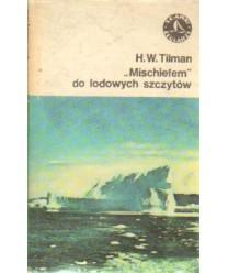 """""""Mischiefem"""" do lodowych szczytów. Rejsy do Arktyki i Antarktyki"""