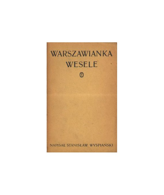 Warszawianka, Wesele